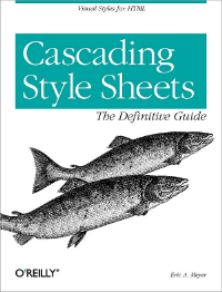 Cascading Style Sheets: The Definitive Guide, 3rd Edition